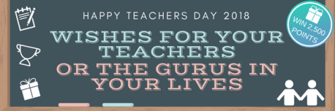 HAPPY TEACHERS DAY 2018